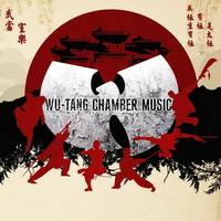 Wu-Tang Clan - Chamber Music