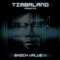 Timbaland - Shock Value II