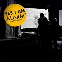 Yes I Am - Alarm