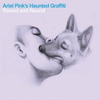 Ariel Pink's Haunted Graffiti - Round and Round