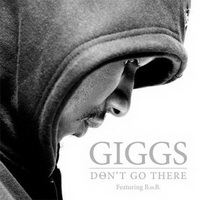 Giggs - Don't Go There