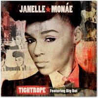 Janelle Monae - Tightrope (feat. Big Boi)