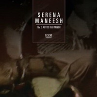 Serena-Maneesh - No 2: Abyss in B Minor