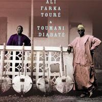 Ali Farka Touré and Toumani Diabaté - Ali and Toumani