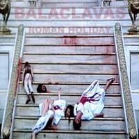 Balaclavas - Roman Holiday