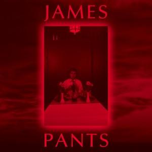 James Pants - James Pants
