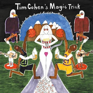 Tim Cohen - Magic Trick