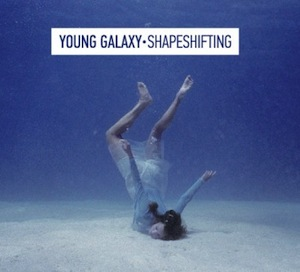 Young Galaxy - Shapeshifting